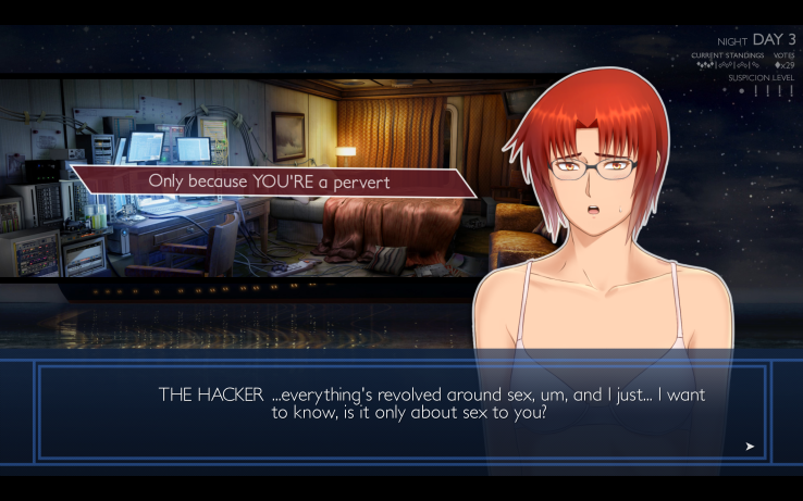 "A screenshot of Ladykiller in a Bind, A red haired woman stands in a messy room with a large desk and several computer monitors. A dialogue box at the bottom reads ""THE HACKER: ...everything's revolved around sex, um, and I just... I want to know, is it only about sex to you?"" A dialogue choice in the middle of the screen reads ""Only because YOU'RE a pervert."""
